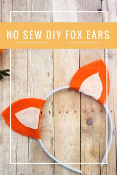 DIY no-sew Fox Ears Headband just in time for halloween! If you love the Fantastic Mr. Fox or sneaky foxes in general, this quick felt project is perfect for you.  Fall   Animal ears   Animal Headband   wes anderson   Roald Dahl   Do It Your Freaking Self