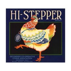 Hi Stepper Brand - Escondido, California - Citrus Crate Label Art Print by Lantern Press at Art.com