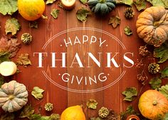 Various Gourds Picked Fresh From The Farm Surround A Happy Thanksgiving Wish On Rustic Barn Board