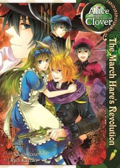Alice in the Country of Clover: the March Hare's Revolution