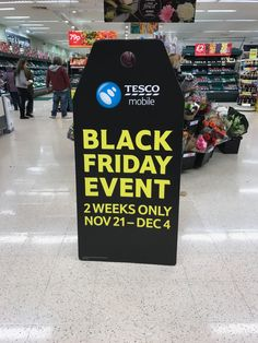 Tesco Mobile gets two weeks for Black Friday.  Strong emboldened standee at front of store, but the logo is small and shoppers might miss that this is specifically for the Mobile division of the business