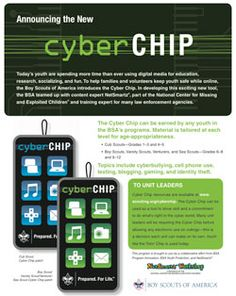 Today's youth are spending more time than ever using digital media for education, research, socializing, and fun. The Boy Scouts of America & NetSmartz introduces the Cyber Chip video series & patches in the effort to help keep youth safe while online.
