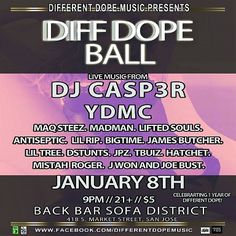 Who came to the 1st Different Dope Music Ball of 2015. Look for the next one