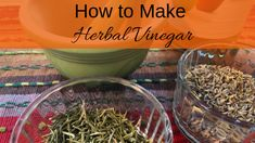 How to Make Herbal Vinegar - Living Awareness Institute Natural Headache Remedies, Natural Health Remedies, Herbal Remedies, Herbal Kitchen, Healthy Drinks, Healthy Recipes, Herbs For Health, Herbal Medicine, Natural Medicine