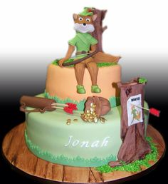 Robin Hood Cake. I want this for my birthday.