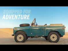 Vidéo - The Land Rover Series III Is Equipped For Adventure sur Supercharged