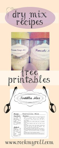 Recipe Mixes & free labels for printing out.  Perfect to have on hand in the pantry!