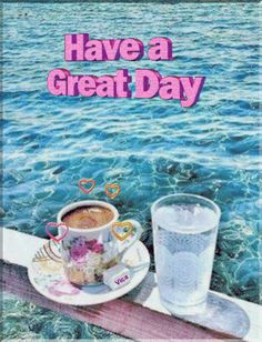 Have A Great Day, Good Day, Vacaciones Gif, Good Morning Coffee, Coffee Love, Blessed, Happy, Snacks, Desserts