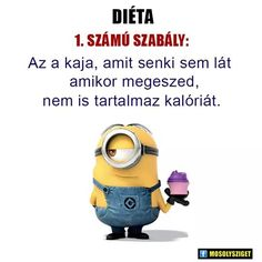 Igen, hát, hogy is hizlalna :-), Strong Words, Minions Quotes, Common Sense, How I Feel, Haha, Poems, Feelings, Quotes Quotes, Funny