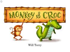 Children's Book - Monkey & Croc for iPad - Digital Storytime's Review