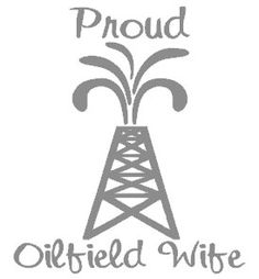 Proud Oilfield Wife Decal by DecalThat on Etsy, $10.00