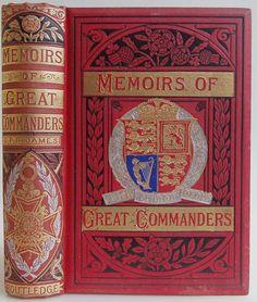 Memorias de Grandes Comandantes ... G. P. R. James c.1880