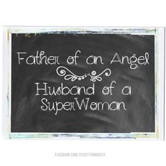 Father of an Angel Husband of a Super Woman by EverythingRosy, $2.50