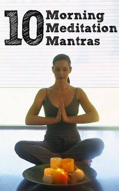 Top 10 Morning Meditation Mantras. There aren't pronouncitations for the mantras, but most are one syllable. You can try googling or going to you tube for better clarification.