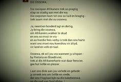 DIE OSSEWA: Jan F. E. Cilliers ( Geplaas deur BenYaHmin Liebenberg) Afrikaans, Two By Two, Poems, Bring It On, Van, Learning, Poetry, Vans, Afrikaans Language