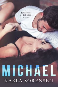 Title: Michael A Bachelors of the Ridge Series Standalone Author: Karla Sorensen Genre: New Adult Romance Release Date: July 26, 2017  Blurb Brooke Rossi knows how stay in control.  After a…