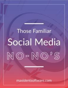 Do you have more social media no-no's you want to share?