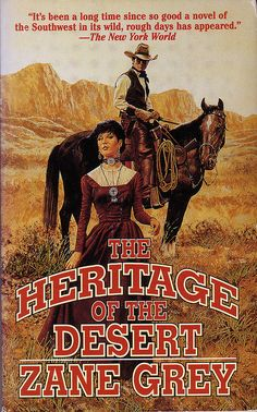 Zane Grey Westerns, No.1 -   The Heritage of the Desert