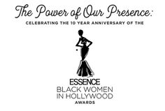 """ESSENCE AND THE PALEY CENTER FOR MEDIA PRESENT: """"THE POWER OF OUR PRESENCE – AN EXHIBITION CELEBRATING THE 10-YEAR ANNIVERSARY OF THE ESSENCE BLACK WOMEN IN HOLLYWOOD AWARDS""""  #PaleyCenter #BlackHistoryMonth #Essence #BlackWomeninHollywood #angelabassett #avaduvernay #Scandal #Blackish #Empire #Exhibit"""
