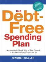 Click here to view eBook details for The Debt-Free Spending Plan by JoAnneh Nagler