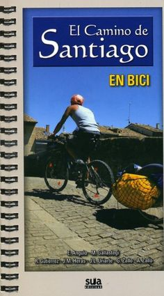 El Camino de Santiago en bici.