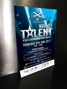 WE'VE GOT TALENT – Large printout poster for marketing dates-n-mates Scotland's We've Got Talent Show. #graphicdesign #marketing #advertising #branding #poster #printout #print #events