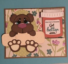 Get well card; made by Yasmin Flores; using the Get Well Bear cutting file from Treasure Box Design and the pill bottle is from the Happy Pills cutting file from Pretty Paper Pretty Ribbons. All done onmy Silhouette Cameo.