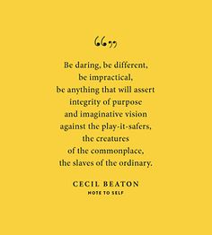 Words of Wisdom from Cecil Beaton
