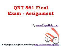 We bring to you the largest online platform to find 100% verified correct answers to the QNT 561 Final Exam UOP Course Material.