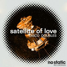 Disco Doubles - Satellite Of Love