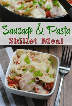 One Pot Sausage & Pasta Skillet Meal