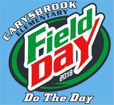 FD1218 - Field Day Do Class Of 2018 Shirts, Design Fields, Field Day, Mountain Dew, Make It Simple, Cool Designs, Shirt Designs, Fancy, T Shirt