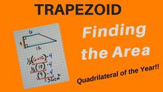 Trapezoid Area - Easy way to visualize finding area of Trapezoids Finding Area, Two Dimensional Shapes, Types Of Graphs, Quadrilateral, Math Notebooks, 5th Grades, Charts, Easy, Fifth Grade