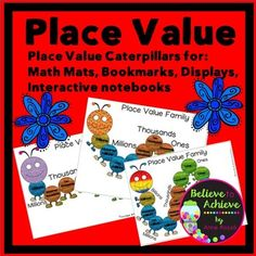 Place Value Caterpillars ( for display and reference)These adorable Place Value Caterpillars will help your students remember the order of Place Value! Differentiated in three levels!This set includes:A. 3 types of place value caterpillars to use as  bookmarks or to tape on student desks as a reference.B.