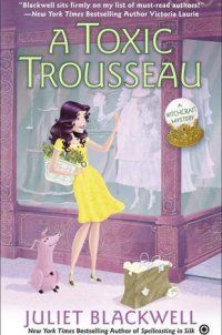A Toxic Trousseau (Witchcraft Mystery) - A Toxic Trousseau (Witchcraft Mystery) by Juliet Blackwell 451465792The New York Times bestselling author of Spellcasting in Silk continues as witch and vintage boutique owner Lily Ivory cracks open a Pandora's box when she investigates some alarming apparel… Even the most skilled s... - http://lowpricebooks.co/a-toxic-trousseau-witchcraft-mystery/