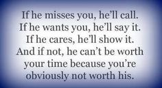 If he wants you in his life, he'll make the effort. If not, he isn't worth it.