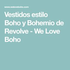Vestidos estilo Boho y Bohemio de Revolve - We Love Boho