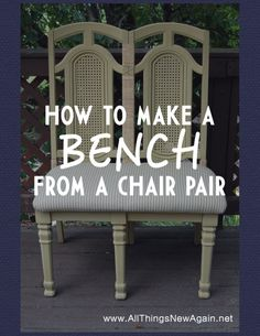 Step by step tutorial to create a bench from two chairs.