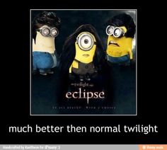 Why is this so funny? perhaps the blank expression on the bella-minion's face? or the smutty look on the vampire-minion? or the horrified expression on the jacob-minion? Need I point put the abs on the Jacob-minion? Laughed so hard Minions Love, Minions Despicable Me, My Minion, Funny Minion, Minions 2014, Minion Stuff, Minions Pics, Minions Cartoon, Evil Minions