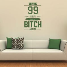 99 Problems Jay Z Wall Art Lyrics Stickers - New Decals