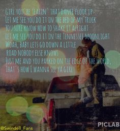Let me see ya girl - Cole Swindell