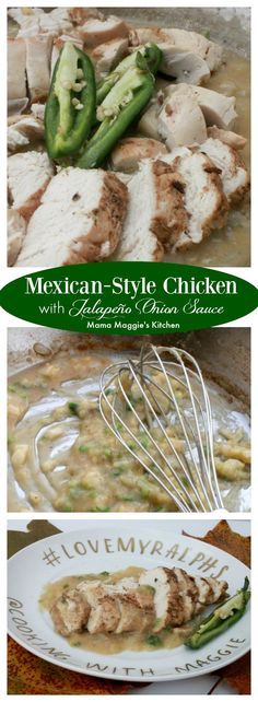 Mexican-Style Chicken with Jalapeño Onion Sauce is a yummy and not-so-spicy dish that's perfect to share with friends or family. by Mama Maggie's Kitchen #LoveMyRalphs #spon