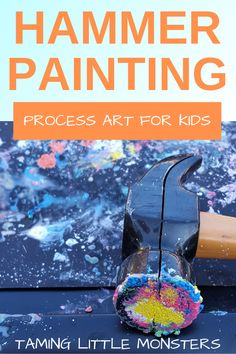 Hammer Painting is one of the best rainy day energy burners that I've come across. Although it's a process art for toddlers or preschoolers, it is a fantastic gross motor activity too. Learn how to burn some energy with this Hammer painting for kids from Taming Little Monsters.  #artsandcrafts #rainyday #toddler #preschool #grossmotor #energyburner
