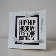 Kort, Værktøj, Handy man, Fødselsdag, Foldekort, Die-namics, KaiserCraft, Card, Tools, Birthday, Folding card, HTTP://HappyMadedk.blogspot.dk