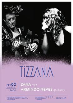 """""""Duetos da Sé"""", #Alfama, #Lisboa - SEXTA-FEIRA 2 DE FEVEREIRO 2018 – 21H30 - CONCERTO """"IN FADO"""" - """"TIZZANA"""" - Zana (voz) & Armindo Neves (guitarra) - Projeto formado por Armindo Neves na Guitarra (músico maestro que já trabalhou com os maiores nomes da música Portuguesa), … e na Voz a talentosa """"ZANA"""" numa abordagem em que Fado se torna numa nova descoberta.  Palavras para quê? Só nos resta ver e ouvir este fantástico projeto!"""