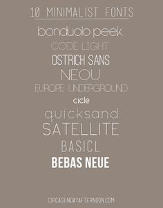 Minimalist fonts. Really liking something like Satellite, or Code Light but maybe not as wide.