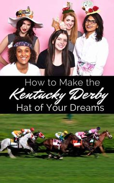 How To Make The Kentucky Derby Hat Of Your Dreams