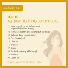 Top 10 Allergy Fighting Super Foods for Blood Type B