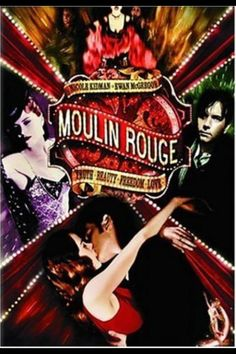 Moulin Rouge - I never really gave Ewan McGregor much thought, until I saw this movie and heard him sing... I totally fell for him!