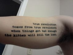 True revolution comes from true  revulsion; when things get bad enough the kitten will kill the lion.